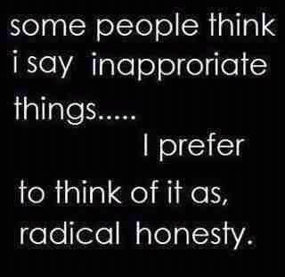 radical honesty